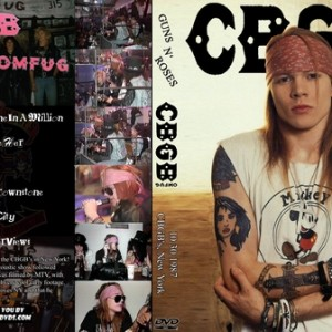 Guns N' Roses 1987-10-30 CBGB, New York City, NY DVD