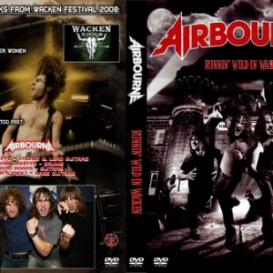 Airbourne 2008-07-31 Wacken Germany DVD