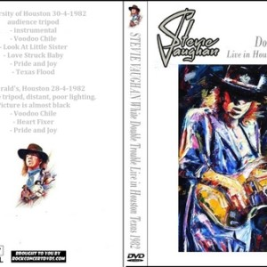 Stevie Ray Vaughan 1982-04-28 + 1982-04-30 Houston TX DVD