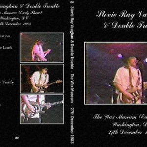 Stevie Ray Vaughan 1983-12-27 The Wax Museum, Washington DC DVD