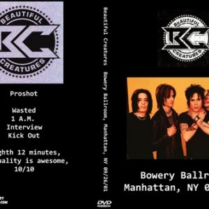Beautiful Creatures  2001-09-26 Bowery Ballroom, Manhattan, NY DVD