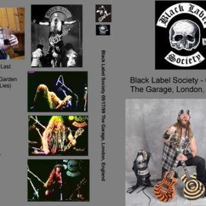 Black Label Society 1999-05-17 The Garage London UK DVD