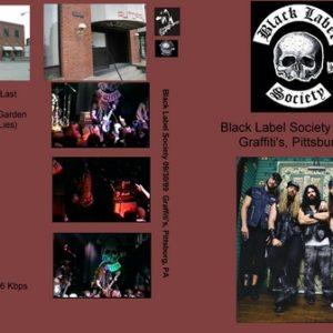 Black Label Society 1999-09-30 Graffiti's Pittsburgh PA DVD