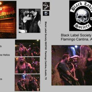 Black Label Society 2000-09-07 Flamingo Cantina Austin TX DVD