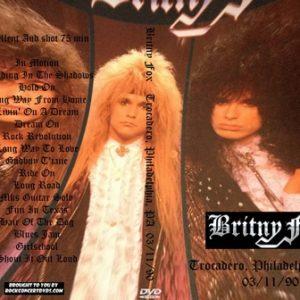 Britny Fox 1990-03-11 Trocadero, Philadelphia, PA DVD