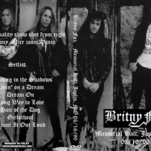 Britny Fox 1990-03-16 Memorial Hall, Joplin, MO DVD