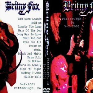 Britny Fox 2001-05-02 Pittsburgh PA DVD