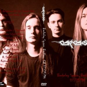 Carcass 1994-07-21 Berkeley Square, Berkley, CA DVD