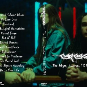 Carcass 1994-08-06 The Abyss, Houston, TX DVD