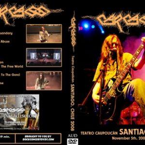 Carcass 2008-11-05 Teatro Caupolicán, Santiago, Chile DVD