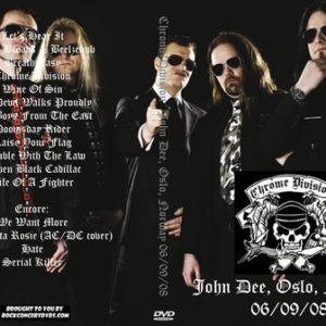 Chrome Division 2008-06-09 John Dee, Oslo, Norway DVD