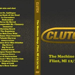 Clutch 2005-12-31 The Machine Shop DVD