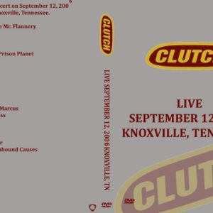 Clutch 2006-09-12 Knoxville TN DVD