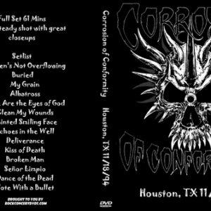 Corrosion of Conformity 1994-11-18 Houston, TX DVD