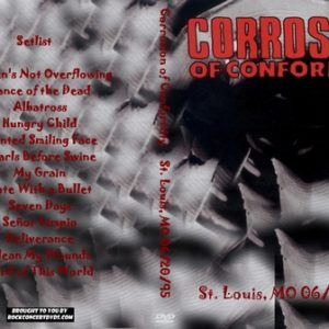 Corrosion of Conformity 1995-06-20 St. Louis, MO DVD