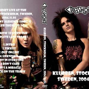 Crashdiet 2004-11-05 Klubben, Stockholm, Sweden DVD