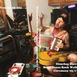 Dimebag Darrell 2007-05-17 Metal Sanaz Rock Walk Induction Ceremony DVD