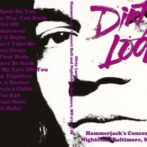 Dirty Looks 1988-07-08 Hammerjack's Concert Hall and Nightclub, Baltimore, MD DVD