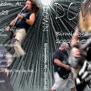 Down 2002-04-28 Birmingham AL DVD