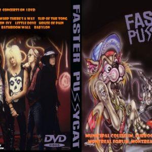 Faster Pussycat 1990-05-04 Municipal Coliseum, Lubbock, TX + 1990-06-16 Montreal Forum, Montreal, QC DVD