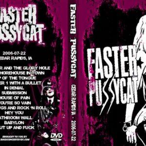 Faster Pussycat 2006-07-22 Chrome Horse Saloon, Cedar Rapids, IA DVD