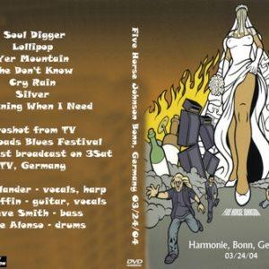 Five Horse Johnson 2004-03-24 Bonn, Germany DVD