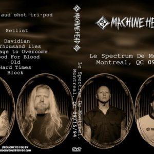 machine-head-1994-09-15-le-spectrum-montreal-canada-dvd