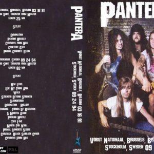 Pantera 1991-03-16 Vorst Nationaal, Brussels, Belgium + 1994-09-24 Stockholm, Sweden DVD