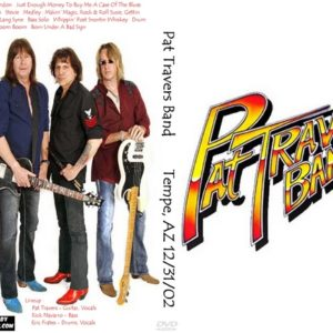 Pat Travers Band 2002-12-31 Tempe, AZ DVD