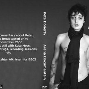 Pete Doherty 2006 Arena Documentary DVD