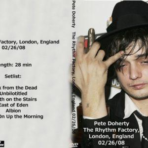 Pete Doherty 2008-02-26 The Rhythm Factory, London, England DVD
