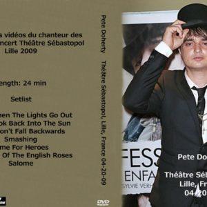 Pete Doherty 2009-04-20 Théâtre Sébastopol, Lille, France DVD