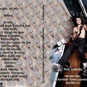 Pete Doherty 2011-04-06 Heroes Bar, Kentish Town London DVD