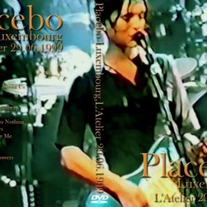 Placebo 1999-06-28 Den Atelier, Luxembourg DVD
