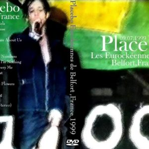 Placebo 1999-07-09 Les Eurockeennes de Belfort DVD