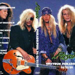Poison 1989-04-02 Spectrum, Philadelphia, PA DVD