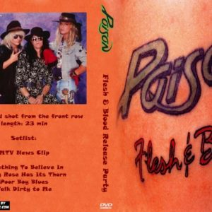 Poison 1990 Flesh & Blood Release Party DVD