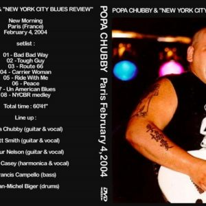 Popa Chubby 2004-02-04 New Morning Club, Paris, France DVD