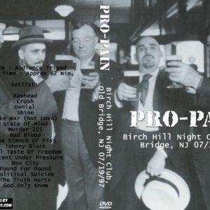 Pro-Pain 1997-07-19 Birch Hill Night Club, Old Bridge, NJ DVD
