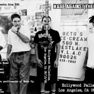 Rage Against The Machine 1992-05-13 Hollywood Palladium, Los Angeles, CA DVD