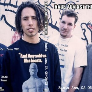 Rage Against The Machine 1992-06-09 Santa Ana, CA DVD