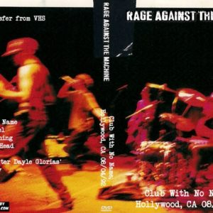 Rage Against The Machine 1992-08-04 Club With No Name, Hollywood, CA DVD