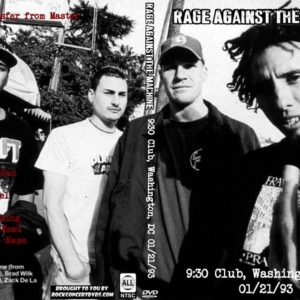 Rage Against The Machine 1993-01-21 9-30 Club, Washington, DC DVD