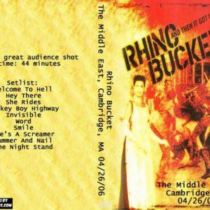 Rhino Bucket 2006-04-26 The Middle East, Cambridge, MA DVD