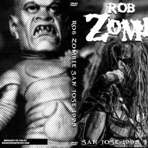 Rob Zombie 1998-11-21 San Jose CA DVD