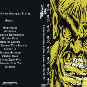 Rob Zombie 1999-02-26 Tucson Convention Center, Tucson, AZ DVD