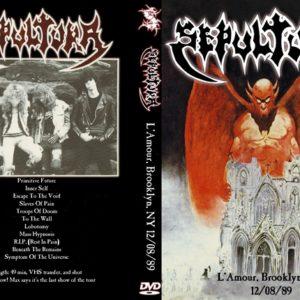 Sepultura 1989-12-08 L'Amour, Brooklyn, NY DVD