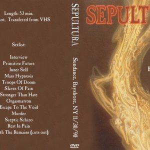 Sepultura 1990-11-30 Sundance, Bayshore, NY DVD
