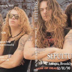 Sepultura 1990-12-01 L'Amour, Brooklyn, NY DVD