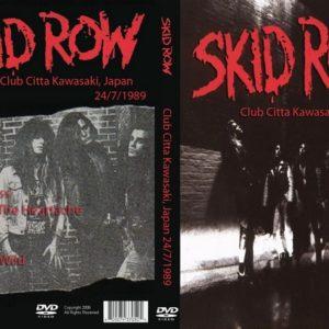 Skid Row 1989-07-24 Club Citta, Kawasaki, Japan DVD